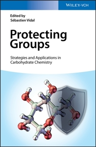 Protecting Groups: Strategies and Applic