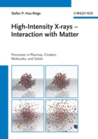 High-Intensity X-rays - Interaction with