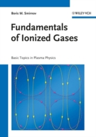 Fundamentals of Ionized Gases
