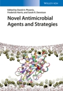 Novel Antimicrobial Agents and Strategie