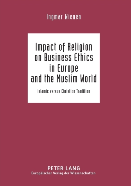 Impact of Religion on Business Ethics in