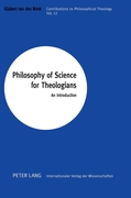 Philosophy of Science for Theologians