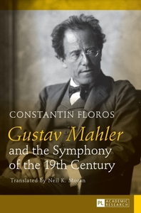 Gustav Mahler and the Symphony of the 19