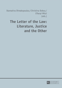 The Letter of the Law: Literature, Justi