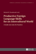 Productive Foreign Language Skills for a
