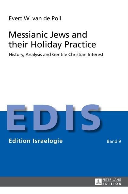 Messianic Jews and their Holiday Practic