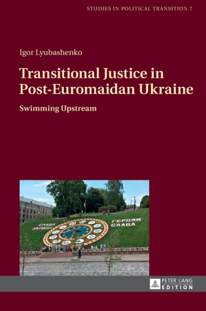 Transitional Justice in Post-Euromaidan