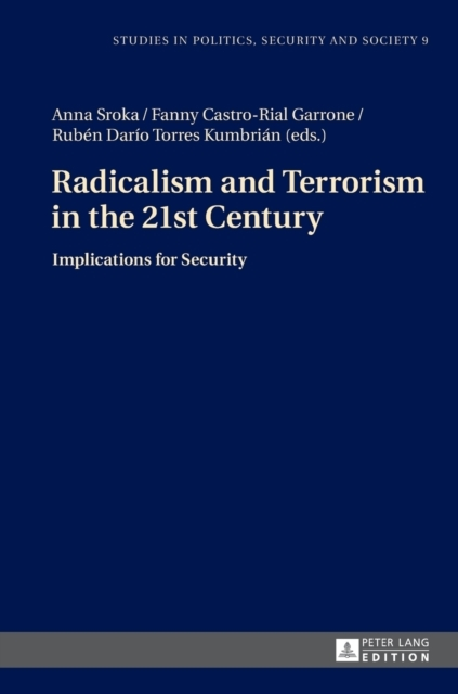 Radicalism and Terrorism in the 21st Cen