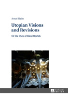 Utopian Visions and Revisions