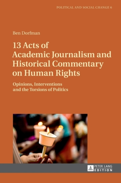 13 Acts of Academic Journalism and Histo