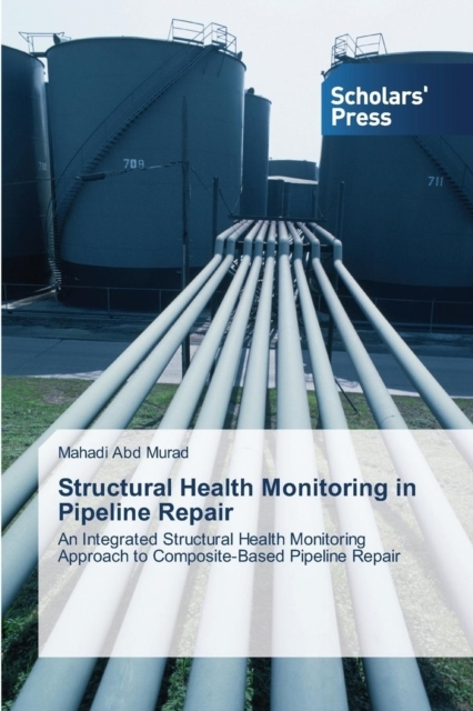 Structural Health Monitoring in Pipeline