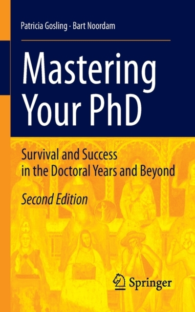 Mastering Your PhD