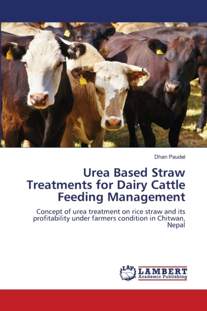 Urea Based Straw Treatments for Dairy Ca
