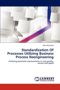 Standardization of Processes Utilizing B