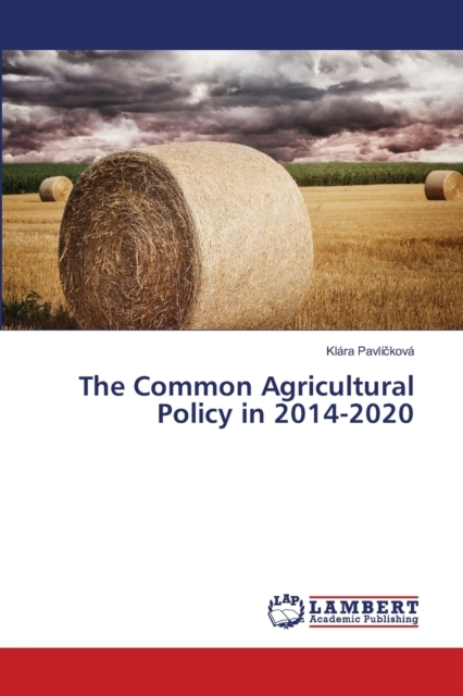 The Common Agricultural Policy in 2014-2
