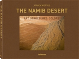 Namib Desert: Art. Structures. Colors
