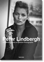 Peter Lindbergh. A Different Vision on F