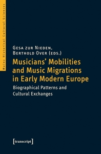 Musicians' Mobilities and Music Migratio