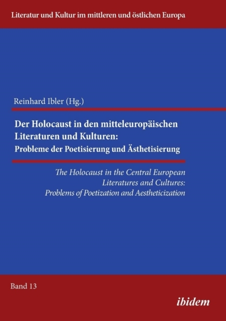 Holocaust in the Central European Litera