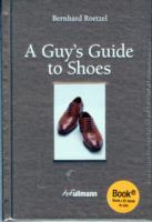 Guy's Guide to Shoes