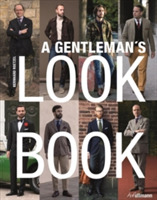 Gentleman's Look Book: For Men with a Se