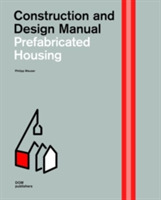 Prefabricated Housing: Construction and
