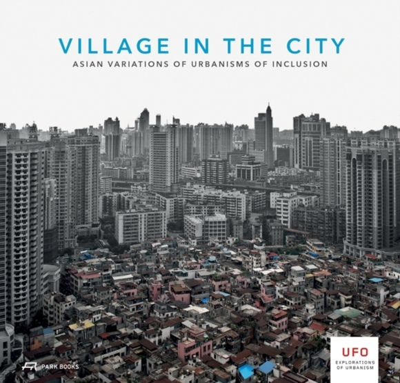 Village in the City - Asian Variations o