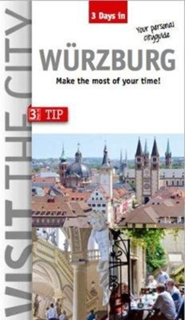 Visit the City - Wurzburg (3 Days In)