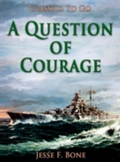 Question of Courage