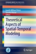 Theoretical Aspects of Spatial-Temporal