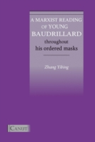 Marxist Reading of Young Baudrillard: Th