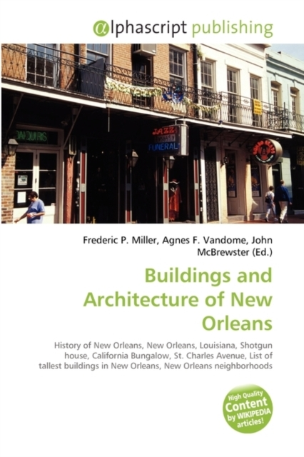 Buildings and Architecture of New Orlean
