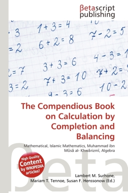 The Compendious Book on Calculation by C