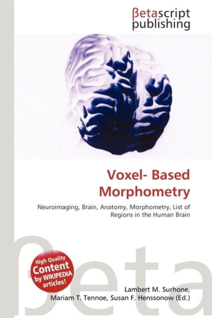Voxel- Based Morphometry