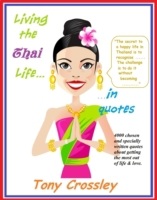 Living the Thai Life...in Quotes