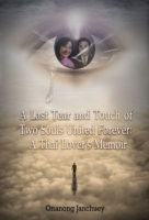 Last Tear and Touch of Two Souls United