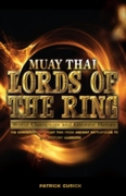 Muay Thai - Lords of the Ring