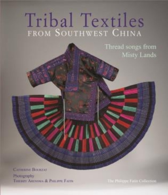 Tribal Textiles from Southwest China
