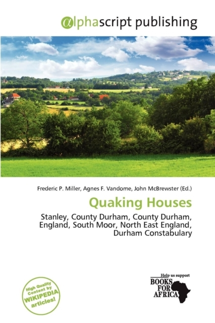 Quaking Houses