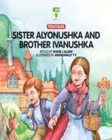 Sister Alyonushka and Brother Ivanushka