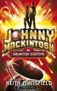 Johnny Mackintosh på galaktisk eventyr
