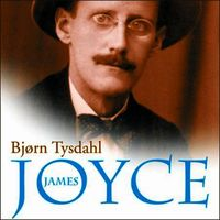 James Joyce: liv og diktning