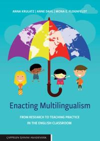 Enacting multilingualism: from research to teaching practice in th