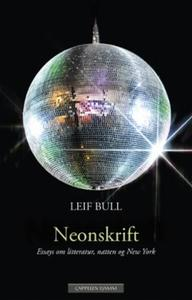 Neonskrift: essays om litteratur, natten og New York