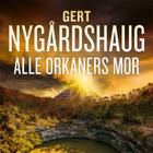 Alle orkaners mor