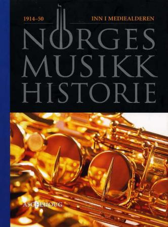 Norges musikkhistorie. Bd. 4
