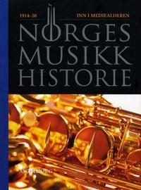 Norges musikkhistorie. Bd. 4: 1914-50