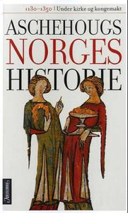 Aschehougs norgeshistorie. Bd. 3