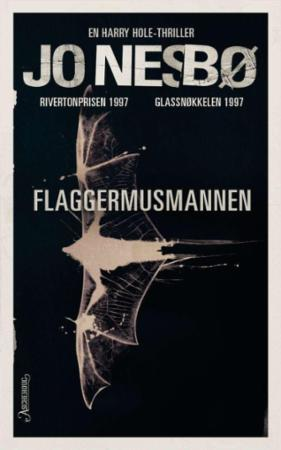 Flaggermusmannen: en Harry Hole-thriller