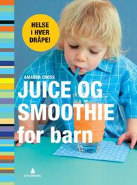 Juice og smoothie for barn